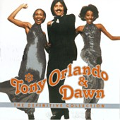 Tony Orlando & Dawn - The Definitive Collection